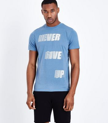 Blue Never Give Up Sports T-Shirt