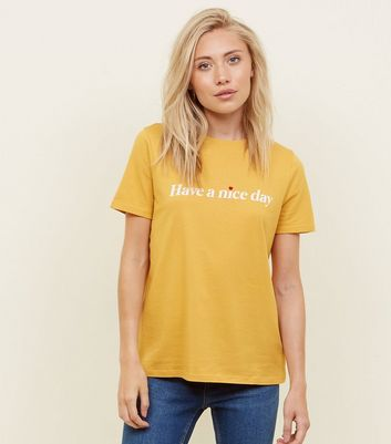 Petite Mustard Have A Nice Day Slogan T-Shirt