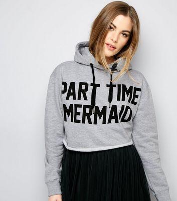 Parisian Grey Part Time Mermaid Cropped Hoodie New Look