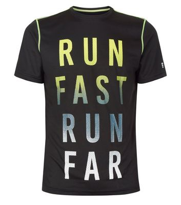 Black Run Fast Run Far Sports T-Shirt New Look