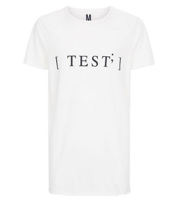 White Test Print T-Shirt New Look