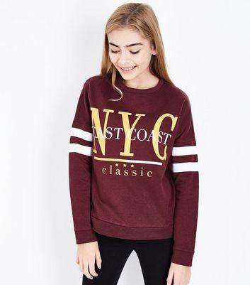 Teens Burgundy NYC Slogan Stripe Sleeve Sweatshirt New Look