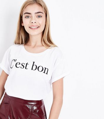 Teens White C'est Bon Slogan Crop T-Shirt New Look