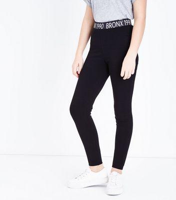 Teens Black Bronx Slogan Waist Print Leggings New Look