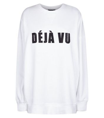 Tall White Deja Vu Slogan Sweatshirt New Look