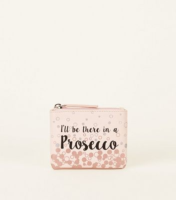Nude I'll Be There In A Prosecco Slogan Coin Purse