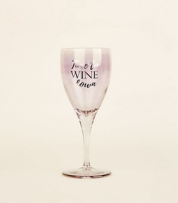 Purple Tinted Wine Down Slogan Glass