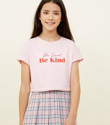 Girls Pink Be Cool Be Kind Slogan T-Shirt