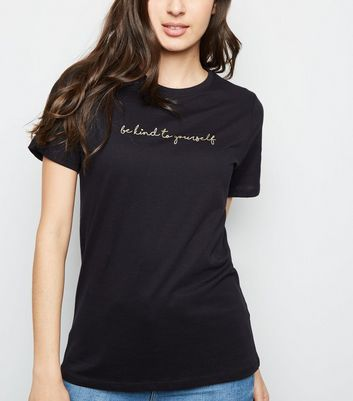 Black Be Kind To Yourself Slogan T-Shirt