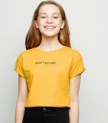 Girls Mustard Don't Bother Slogan T-Shirt