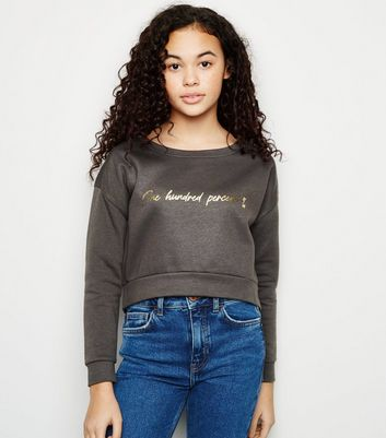 Girls - Sweat gris à slogan « One Hundred Percent »