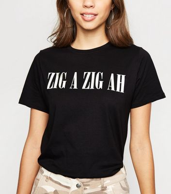 Black Zig A Zig Ah Slogan T-Shirt