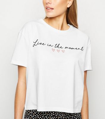 White Live In The Moment Slogan T-Shirt