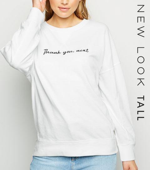 da6dd0fa256 ... Tall White Thank You Next Sweatshirt ...