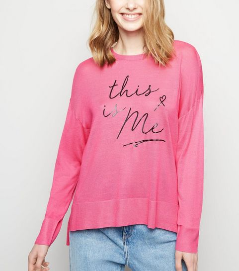 9679980e21 ... Deep Pink This Is Me Slogan Jumper ...