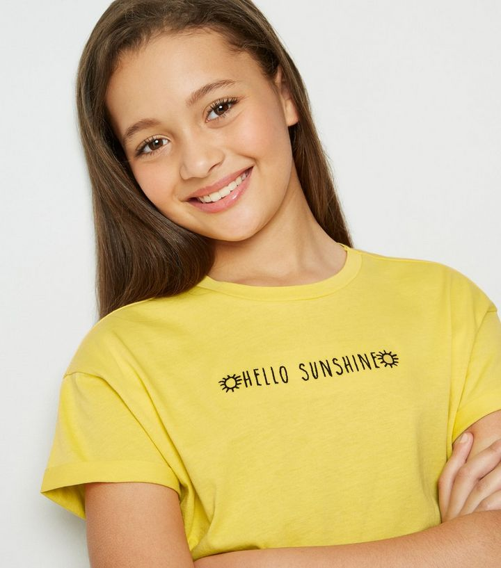 bdeb7a5f8a92be ... Girls Yellow Hello Sunshine Slogan T-Shirt. ×. ×. ×. Shop the look