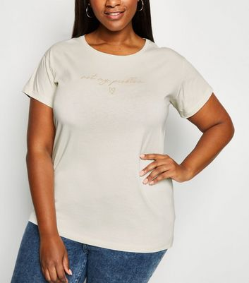 Curves Off White Not My Problem Slogan T-Shirt