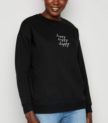 Black Happy Slogan Sweatshirt